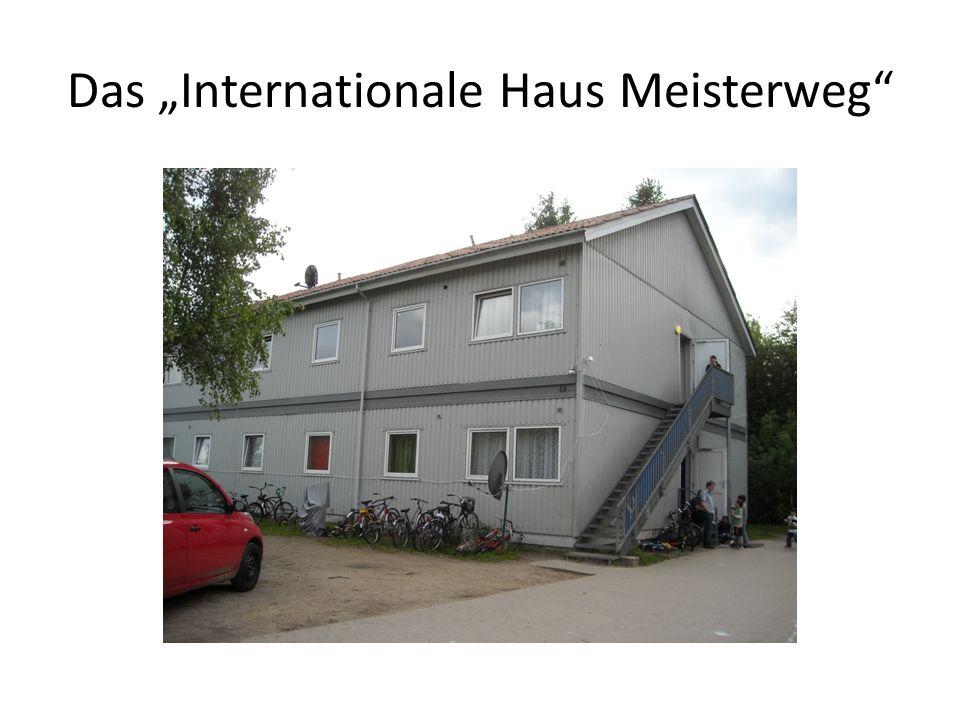 Das Internationale Haus Meisterweg