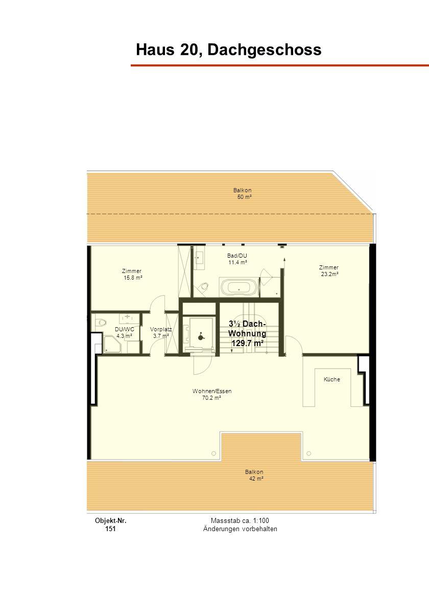 Haus 20, Dachgeschoss Balkon 50 m² Balkon 42 m² Wohnen/Essen 70.2 m² Bad/DU 11.4 m² Zimmer 15.8 m² Zimmer 23.2m² Vorplatz 3.7 m² Küche DU/WC 4.3 m² 3½