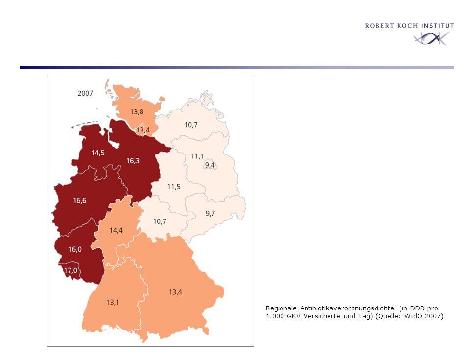 Regionale Antibiotikaverordnungsdichte (in DDD pro 1.000 GKV-Versicherte und Tag) (Quelle: WIdO 2007)