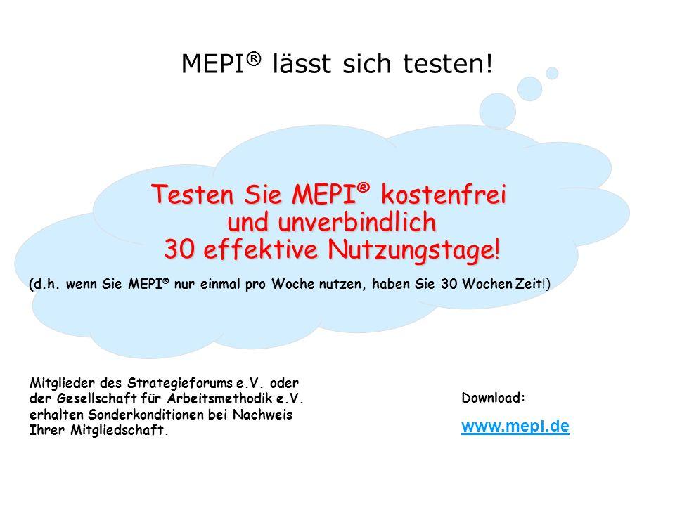 MEPI ® lässt sich testen.