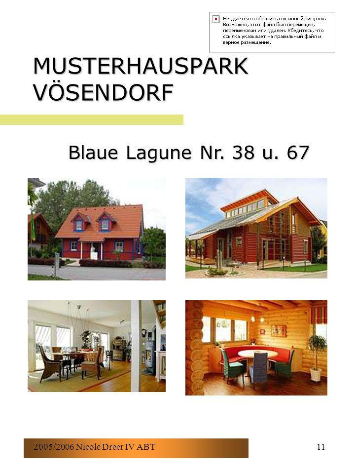 2005/2006 Nicole Dreer IV ABT11 MUSTERHAUSPARK VÖSENDORF Blaue Lagune Nr. 38 u. 67