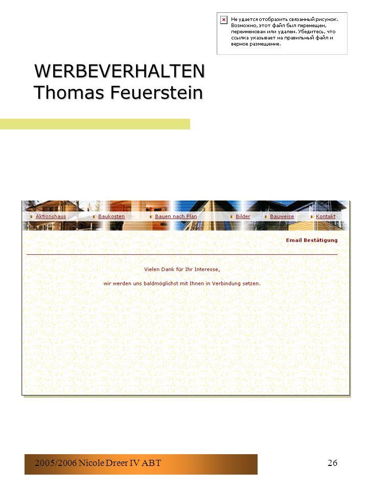 2005/2006 Nicole Dreer IV ABT26 WERBEVERHALTEN Thomas Feuerstein