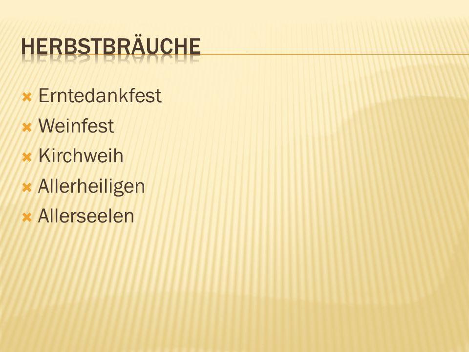 Erntedankfest Weinfest Kirchweih Allerheiligen Allerseelen