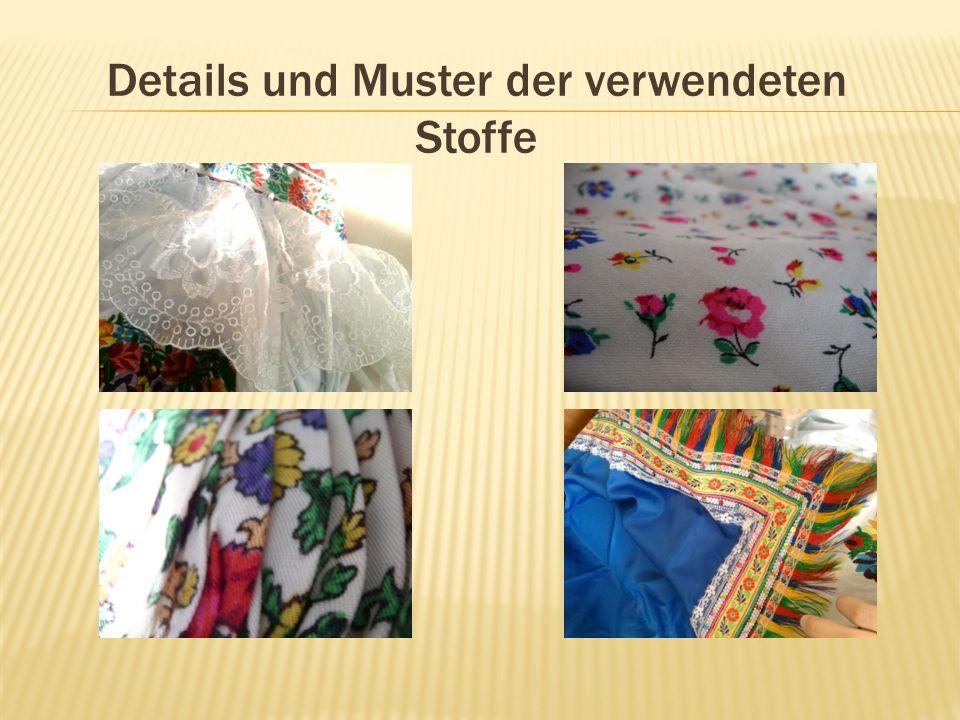 Details und Muster der verwendeten Stoffe