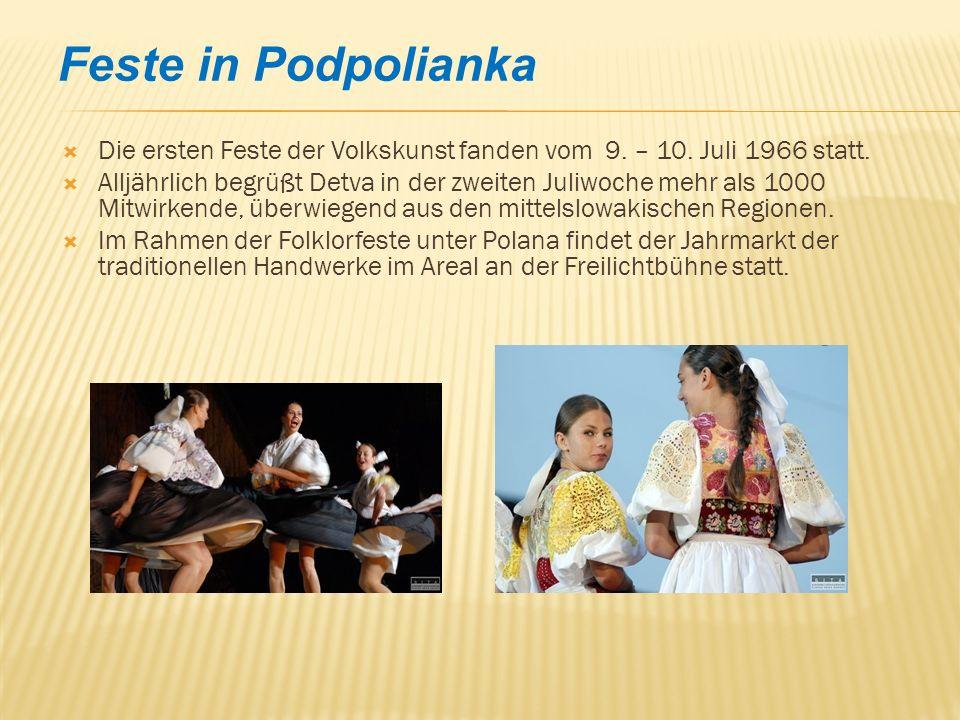 Feste in Podpolianka Die ersten Feste der Volkskunst fanden vom 9.