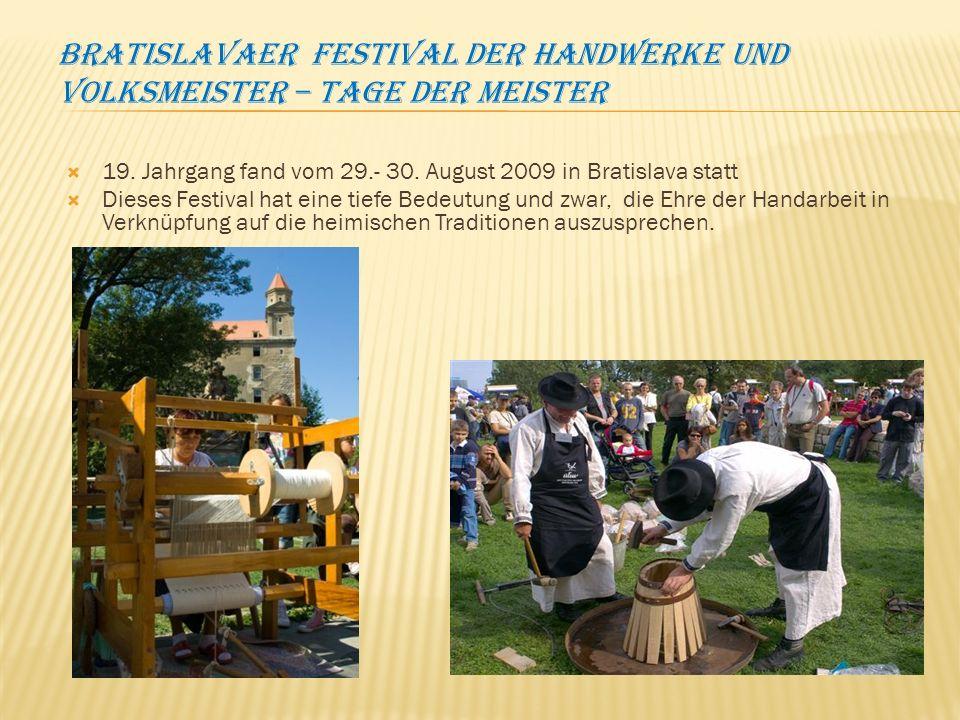 Bratislavaer festival der Handwerke und Volksmeister – Tage der Meister 19.