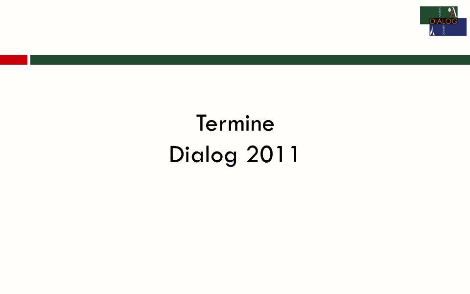 Termine Dialog 2011