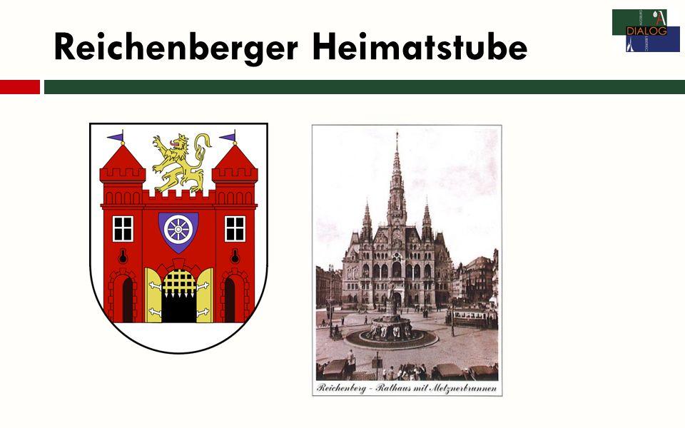 Reichenberger Heimatstube Ausstellung: Heimatkundliche Sammlungen, u.a.