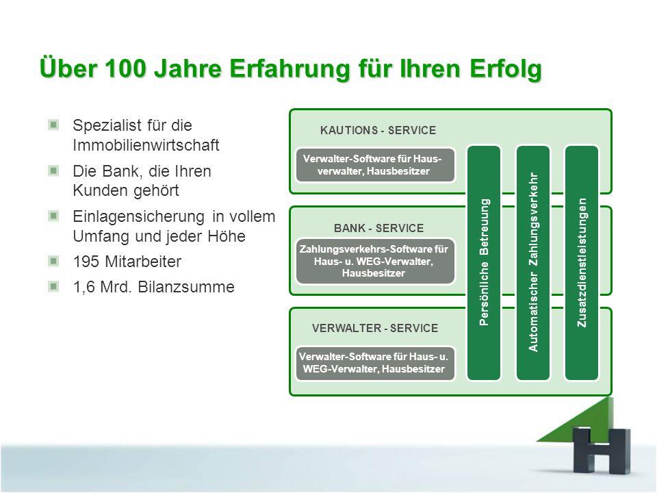 Über 100 Jahre Erfahrung für Ihren Erfolg Spezialist für die Immobilienwirtschaft Die Bank, die Ihren Kunden gehört Einlagensicherung in vollem Umfang