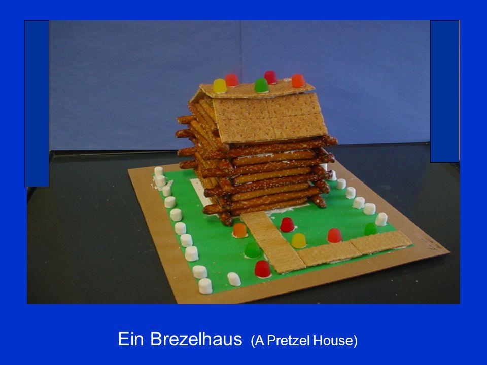 Ein Brezelhaus (A Pretzel House)