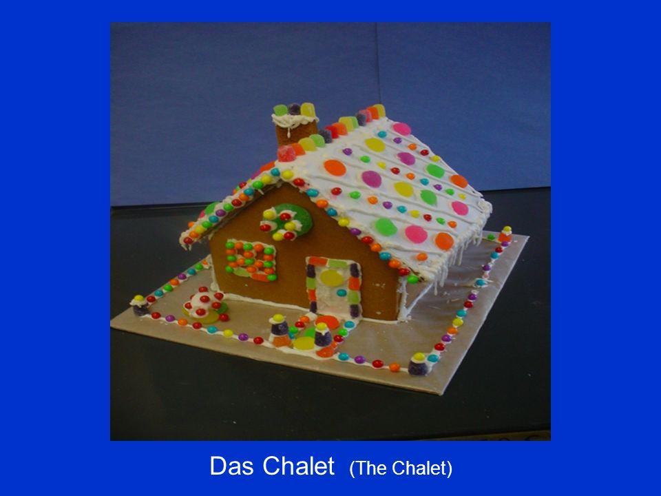 Das Chalet (The Chalet)