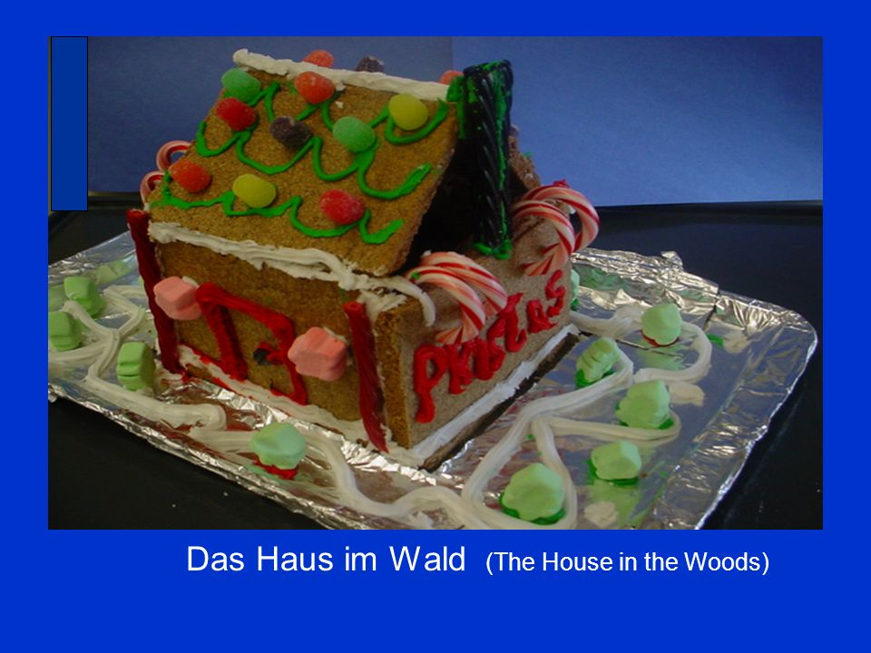 Das Haus im Wald (The House in the Woods)