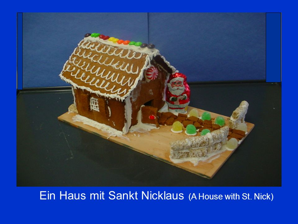 Ein Haus mit Sankt Nicklaus (A House with St. Nick)