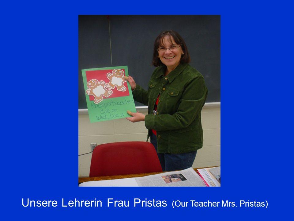 Unsere Lehrerin Frau Pristas (Our Teacher Mrs. Pristas)