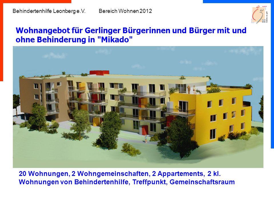 Behindertenhilfe Leonberg e.V. Bereich Wohnen 2012 Wohnangebot für Gerlinger Bürgerinnen und Bürger mit und ohne Behinderung in