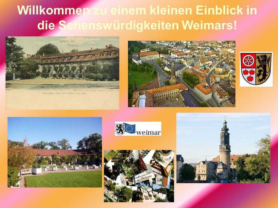 Willkommen zu einem kleinen Einblick in die Sehenswürdigkeiten Weimars!