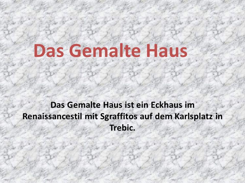 Das Gemalte Haus ist ein Eckhaus im Renaissancestil mit Sgraffitos auf dem Karlsplatz in Trebic.