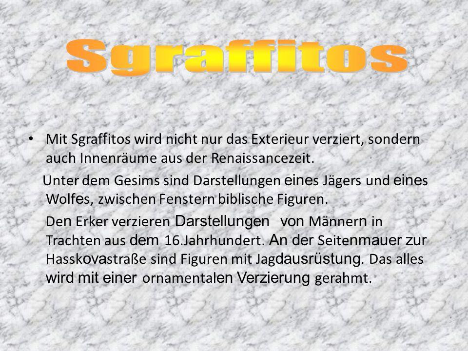 Mit Sgraf f itos wird nicht nur das Exterieur verziert, sondern auch Innenräume aus der Renaissancezeit.