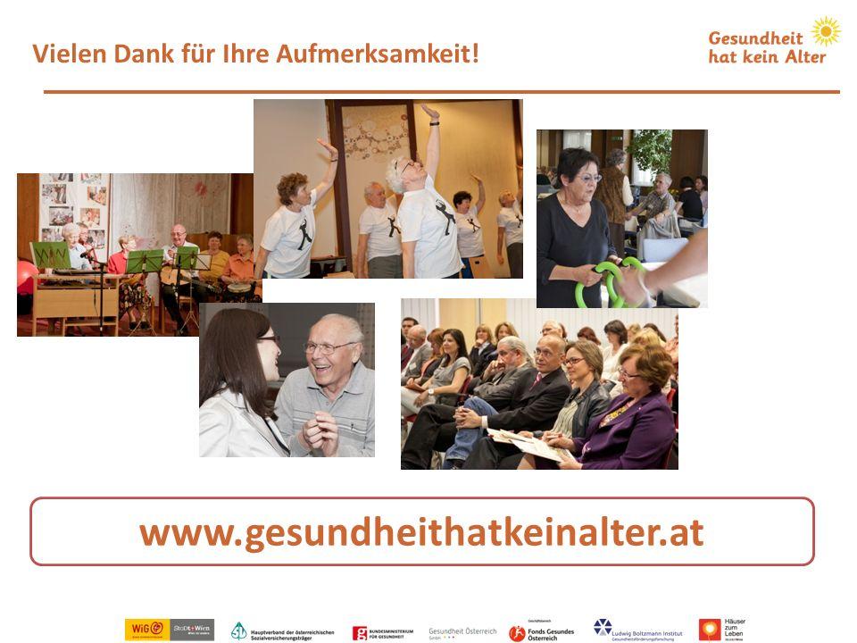 Vielen Dank für Ihre Aufmerksamkeit! www.gesundheithatkeinalter.at