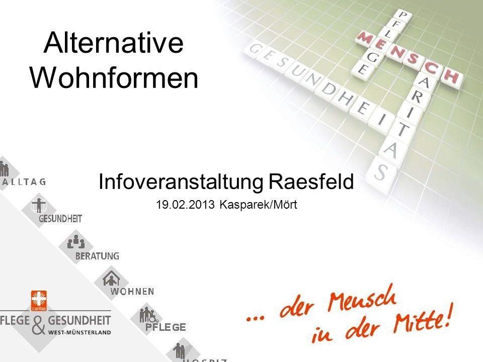 Alternative Wohnformen Infoveranstaltung Raesfeld 19.02.2013 Kasparek/Mört
