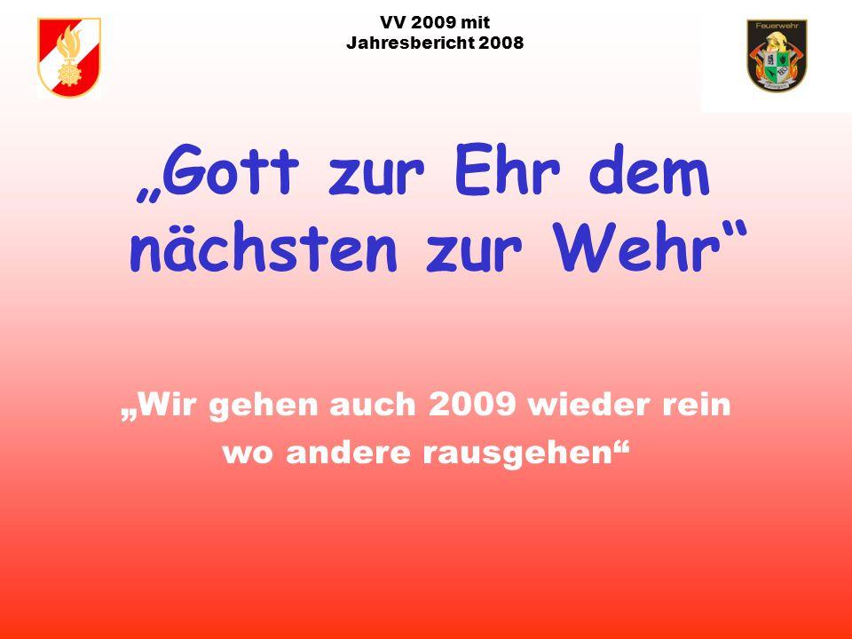 VV 2009 mit Jahresbericht 2008 Runde und Halbrunde Geburtstage 2009: 21.