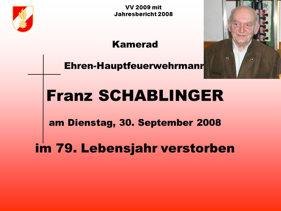 VV 2009 mit Jahresbericht 2008 Seit 1883 126 Jahre FF Ottnang a.H.