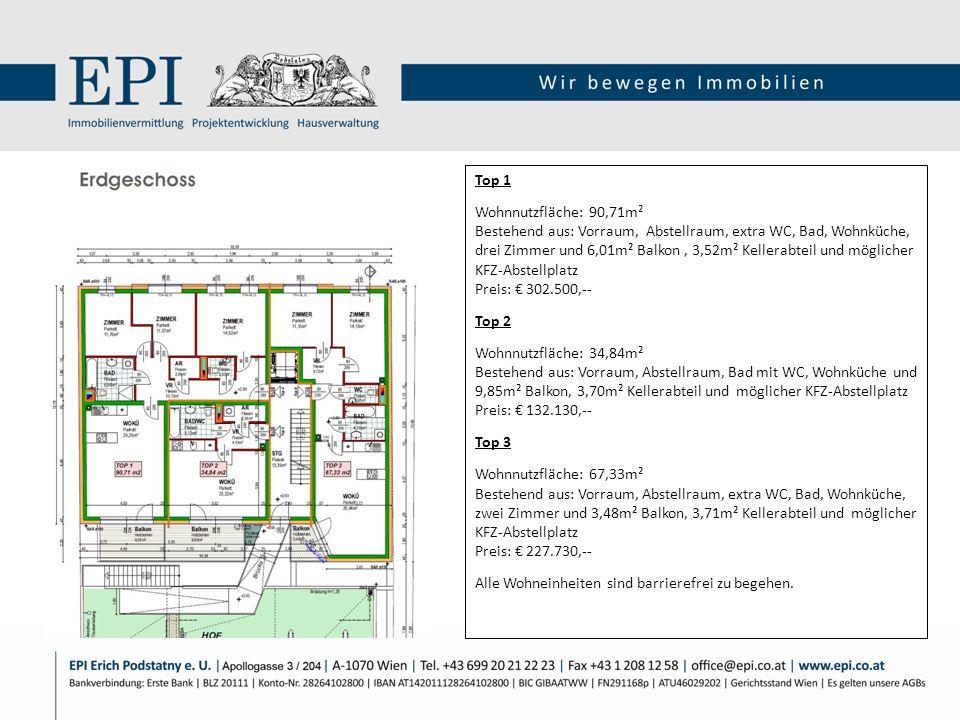 Top 1 Wohnnutzfläche: 90,71m² Bestehend aus: Vorraum, Abstellraum, extra WC, Bad, Wohnküche, drei Zimmer und 6,01m² Balkon, 3,52m² Kellerabteil und mö