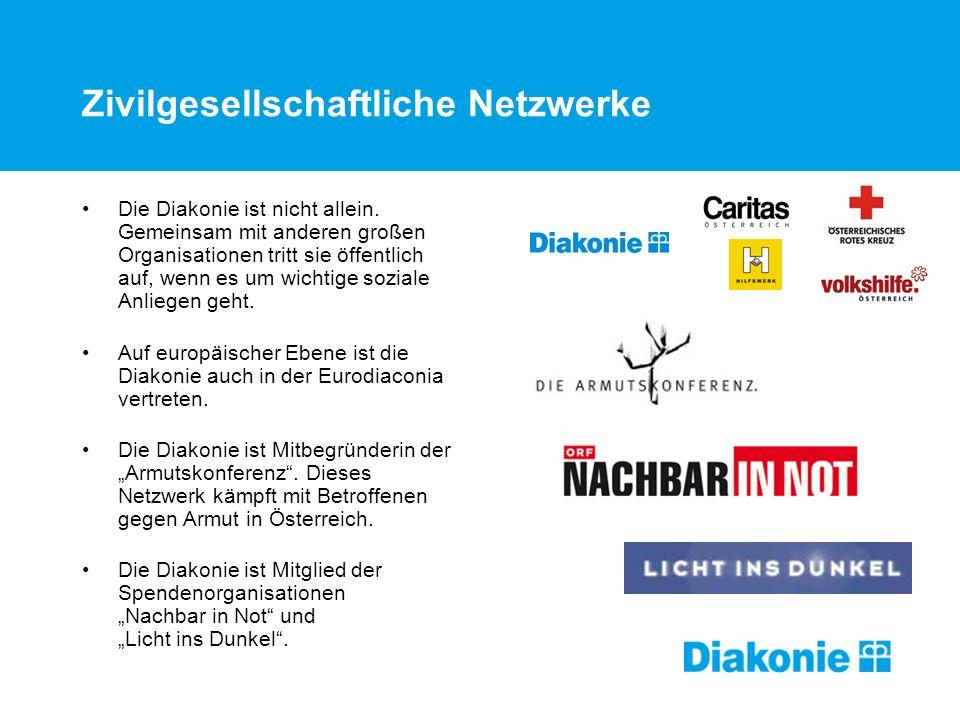 Zivilgesellschaftliche Netzwerke Die Diakonie ist nicht allein. Gemeinsam mit anderen großen Organisationen tritt sie öffentlich auf, wenn es um wicht