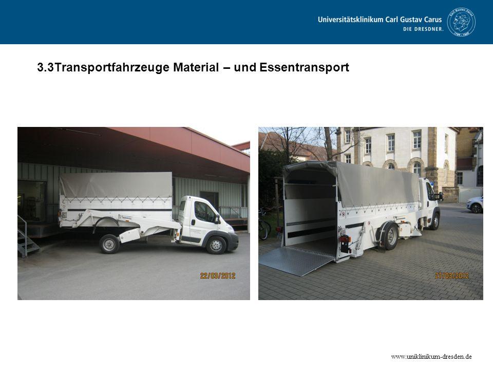 www.uniklinikum-dresden.de 3.3Transportfahrzeuge Material – und Essentransport