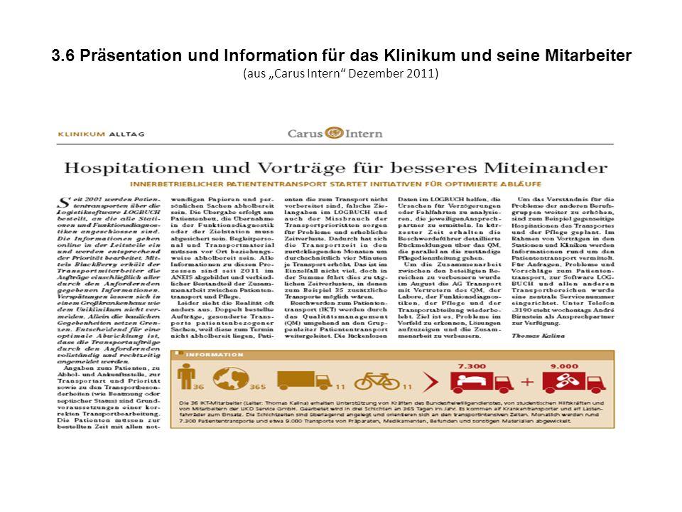 3.6 Präsentation und Information für das Klinikum und seine Mitarbeiter (aus Carus Intern Dezember 2011)