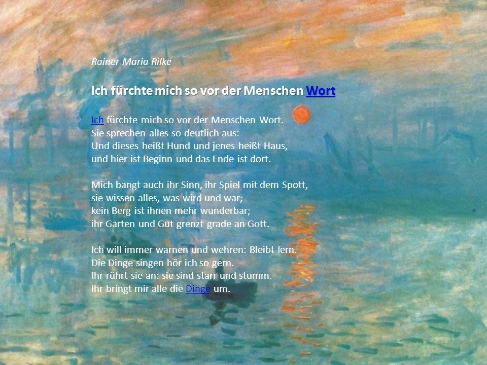 Rainer Maria Rilke Im Sommer Sommer Im Sommer trägt ein kleiner Dampfer auf Moldauwogen uns nach Zlichov zu jenem Kirchlein, hoch und frei.
