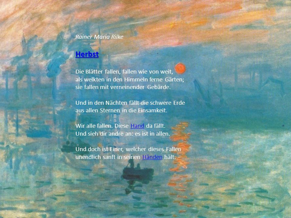 Rainer Maria Rilke Das Märchen von der Volke Der Tag ging aus mit milden Tone,Tag so wie ein Hammerschlag verklang.Hammerschlag Wie eine gelbe Goldmelone lag groß der Mond im Kraut am Hang.Mond Ein Wölkchen wollte davon naschen, und es gelang ihm, ein paar Zoll des hellen Rundes zu erhaschen, Rasch kaut es sich die Bäckchen voll.
