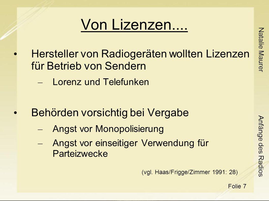 Natalie Maurer Folie 7 Anfänge des Radios Von Lizenzen....