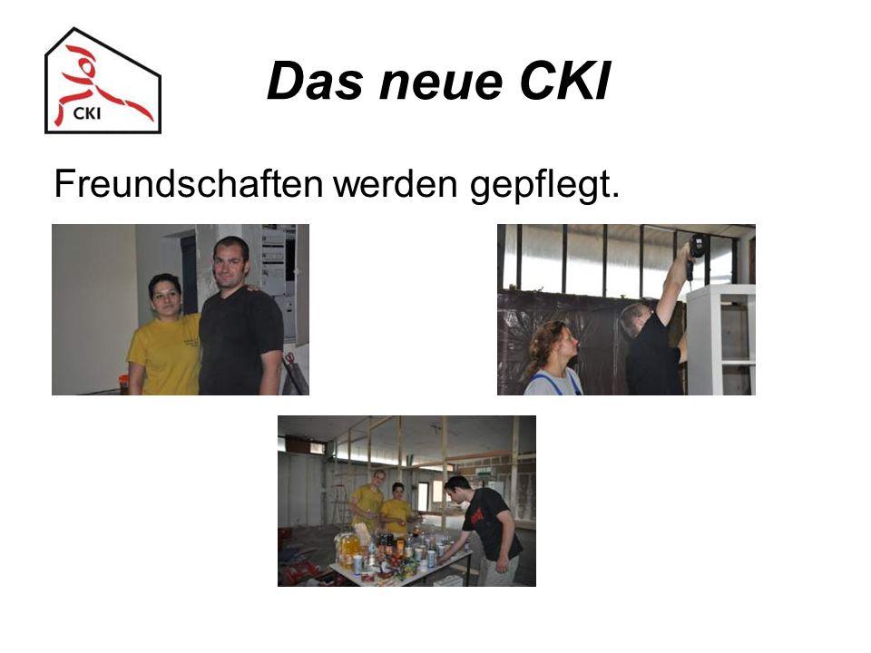 Das neue CKI Freundschaften werden gepflegt.
