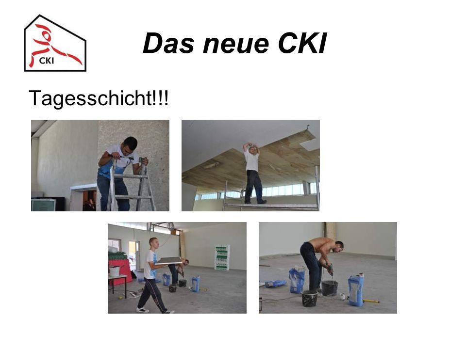 Das neue CKI Tagesschicht!!!