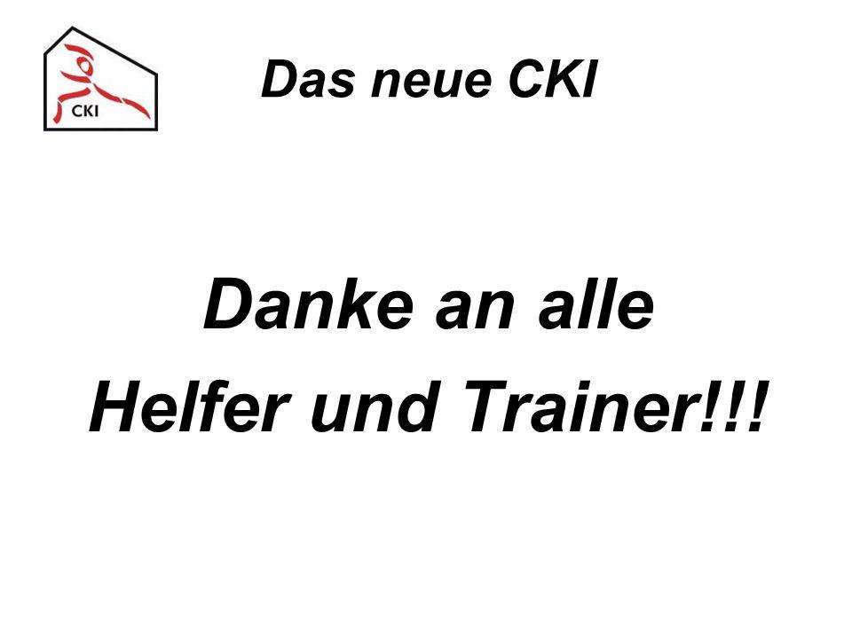 Das neue CKI Danke an alle Helfer und Trainer!!!