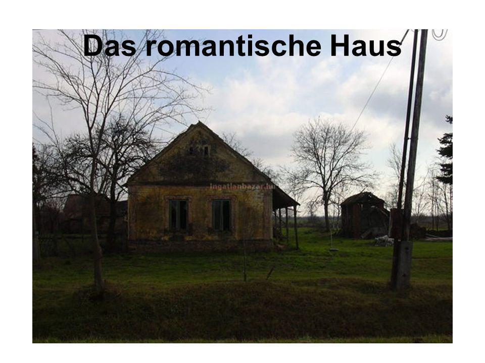 Das romantische Haus