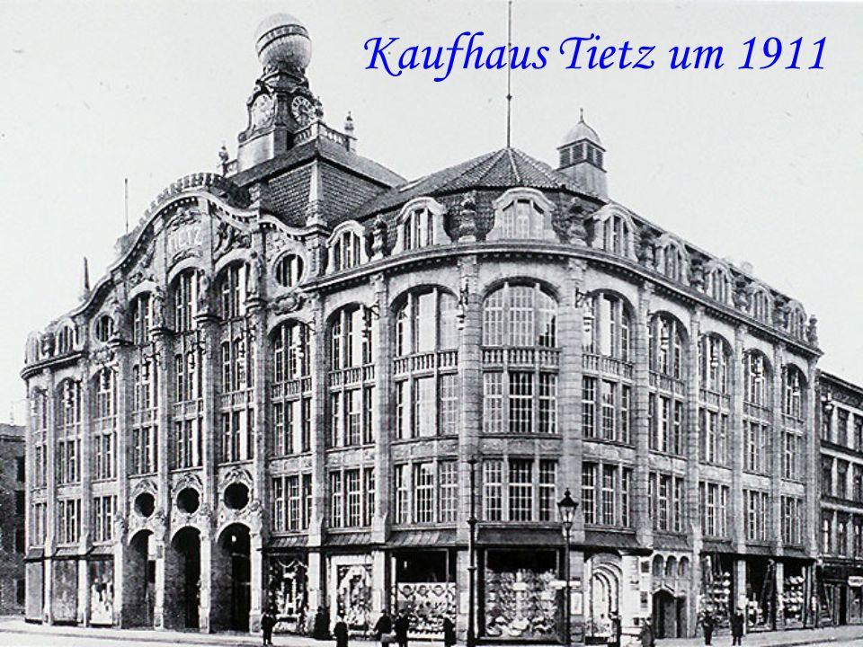 Kaufhaus Tietz um 1911