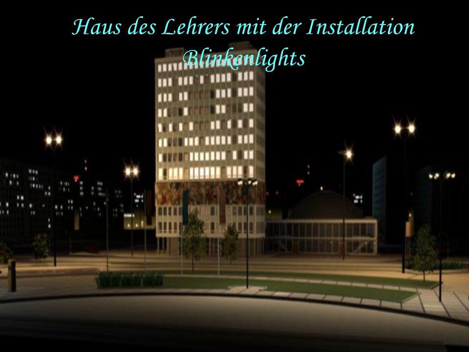 Haus des Lehrers mit der Installation Blinkenlights