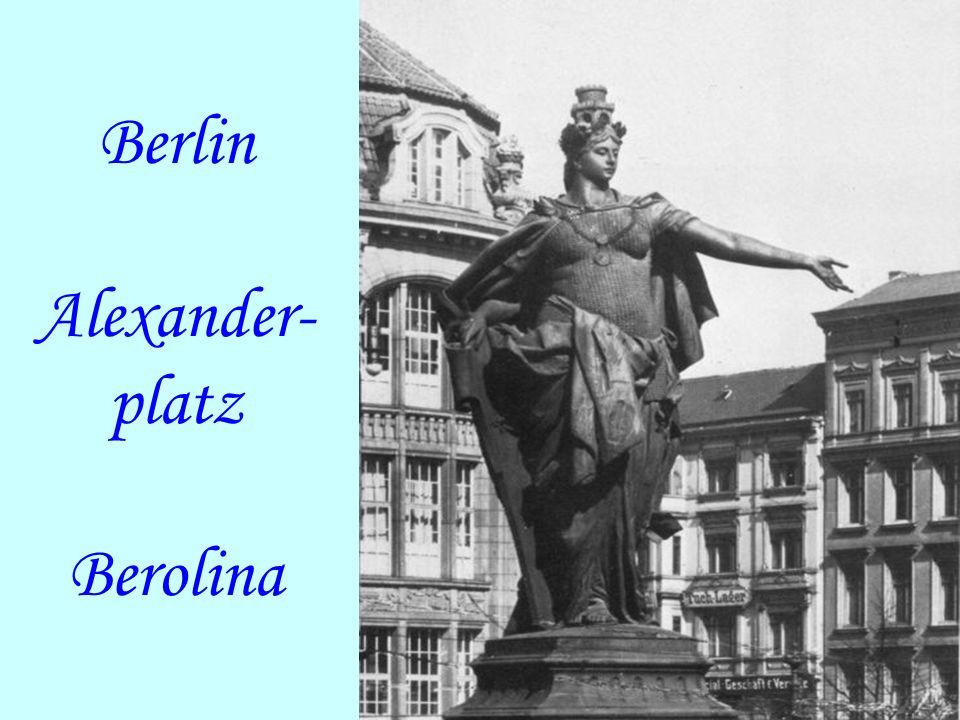Berlin Alexander- platz Berolina