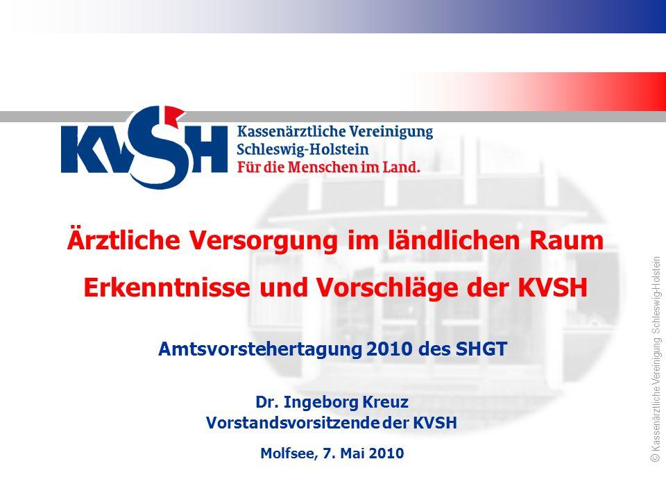 Kassenärztliche Vereinigung Schleswig-Holstein Was die KVSH heute schon tut Neustrukturierung des ärztlichen Bereitschaftsdienstes Förderung der Weiterbildung zum Facharzt für Allgemeinmedizin, gemeinsam mit den Krankenkassen.