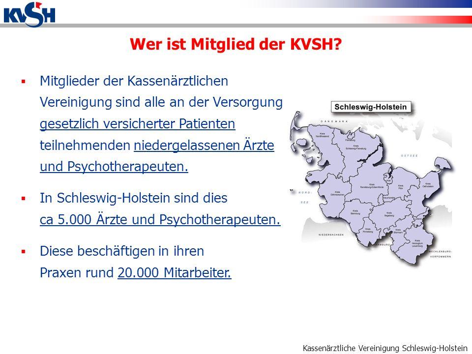 Kassenärztliche Vereinigung Schleswig-Holstein Wer ist Mitglied der KVSH.