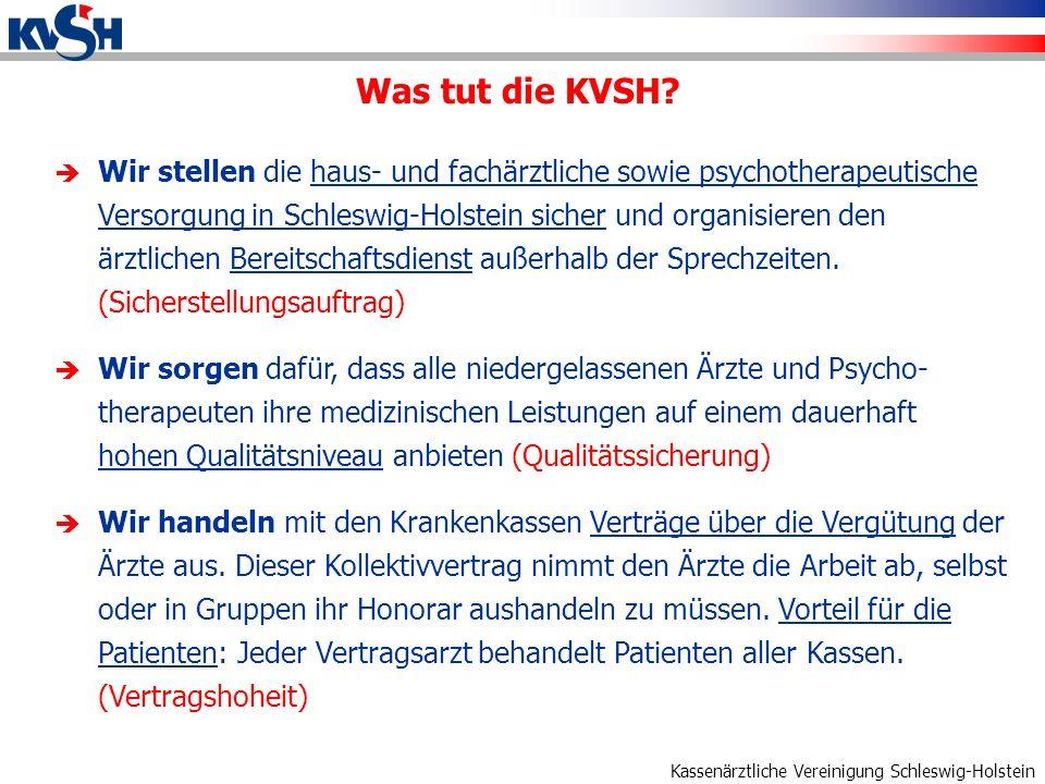 Kassenärztliche Vereinigung Schleswig-Holstein Honorarsystem und flächendeckende Versorgung