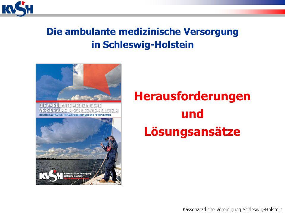 Kassenärztliche Vereinigung Schleswig-Holstein Arztdichte im Vergleich Quelle: KBV Die derzeitige Bedarfsplanung löst die Probleme nicht und verhindert keine Ungleichgewichte in der Versorgung Defizite der derzeitigen Bedarfsplanung