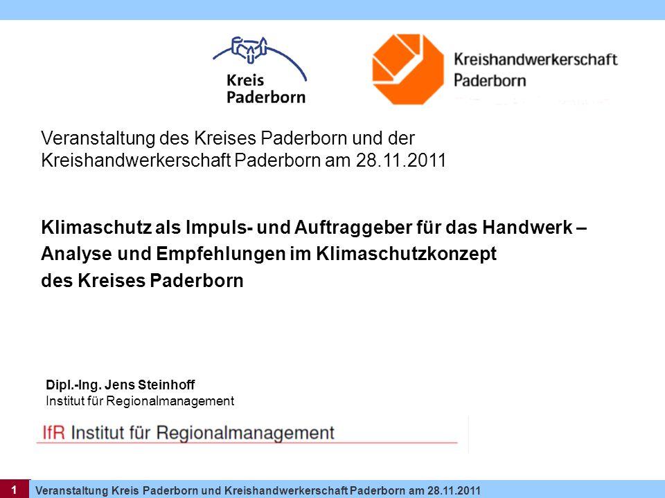1 Veranstaltung Kreis Paderborn und Kreishandwerkerschaft Paderborn am 28.11.2011 1 Klimaschutz als Impuls- und Auftraggeber für das Handwerk – Analys