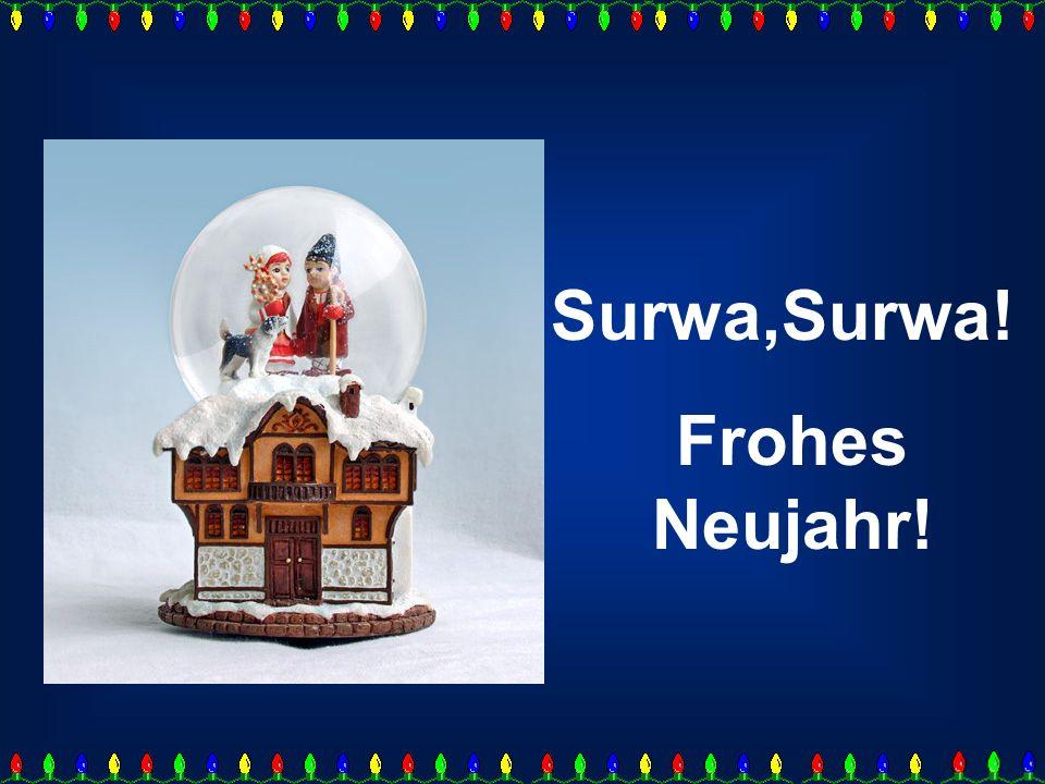 Surwa,Surwa! Frohes Neujahr!