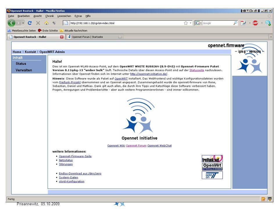 Dr. Ralf Pöhland Prisannewitz, 05.10.2009 OLSR (Optimized Link State Routing) OpenVPN OpenWRT Informationen zur Technik Software beim Nutzer: