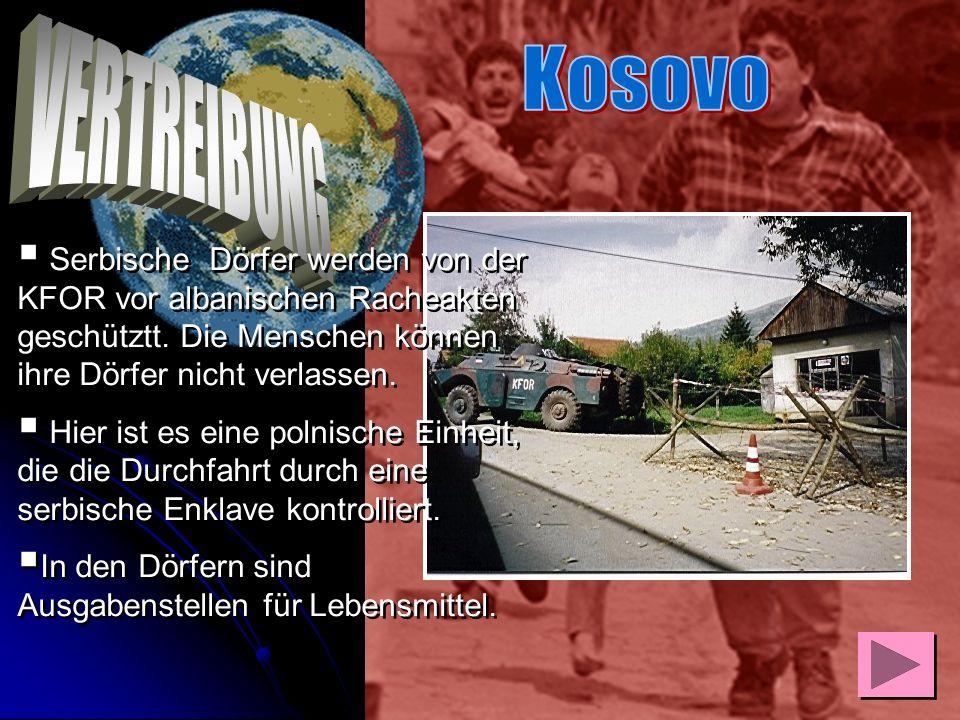 Auf unseren Fahrten durch den Kosovo begegneten wir immer wieder Einheiten der internationalen Friedenstruppe Kfor. Sie versuchten durch ihren Einsatz