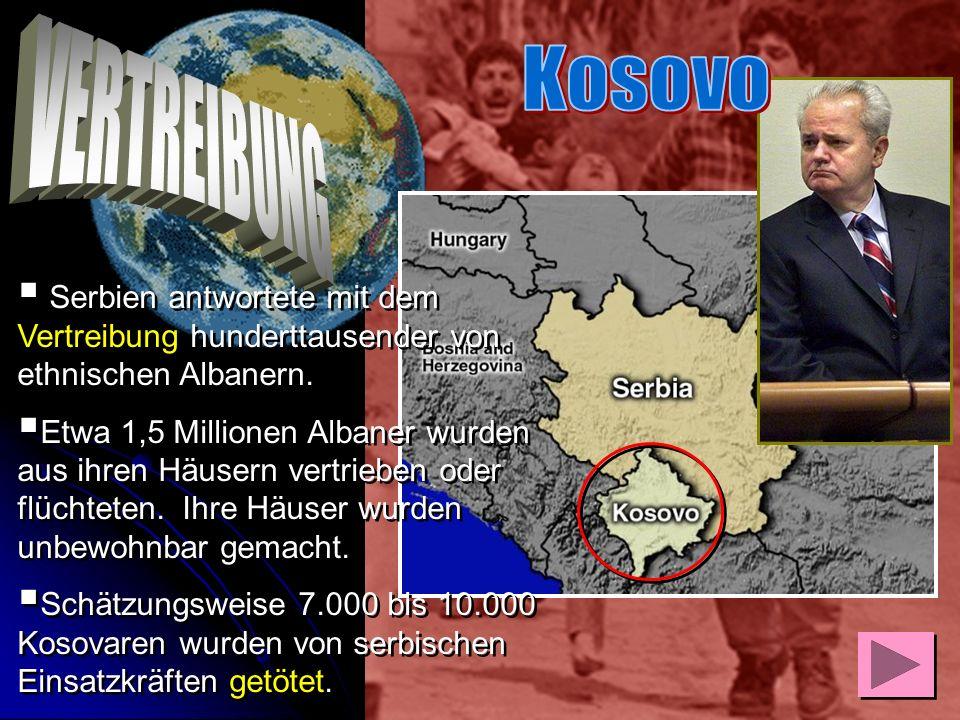 Bis 1995 wehrten sich die Albaner auf gewaltlose Weise dagegen, danach kam es auch zur militärischen Gegenwehr. Sie wurde mit noch größerer Grausamkei
