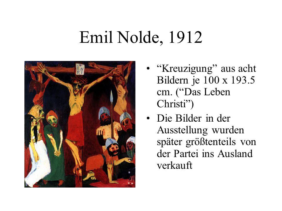 Kreuzigung aus acht Bildern je 100 x 193.5 cm. (Das Leben Christi) Die Bilder in der Ausstellung wurden später größtenteils von der Partei ins Ausland